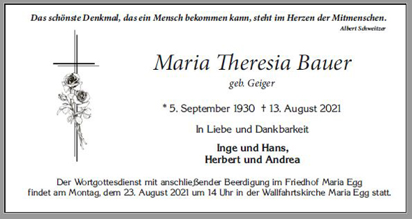 Maria Theresia Bauer * 5. September 1930 † 13. August 2021